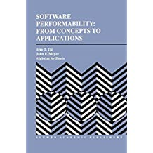 Software Performability: From Concepts to Applications (The Springer International Series in Engineering and Computer Science)