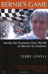 Bernie's Game: Inside the Formula One World of Bernie Ecclestone