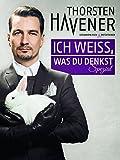 Thorsten Havener Live - Ich weiß, was Du denkst