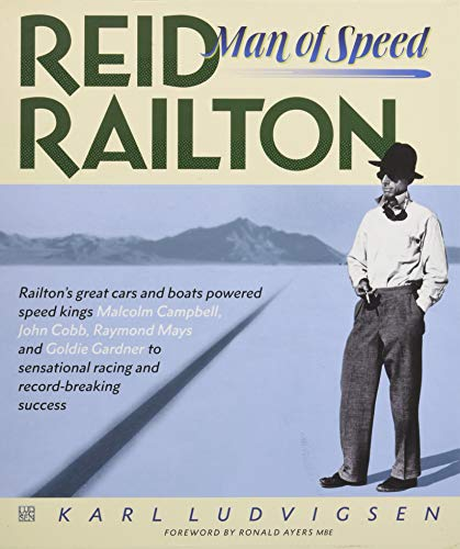 Reid Railton: Man of Speed: 2