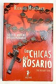 Las chicas del rosario par Richard Montanari