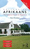 Colloquial Afrikaans: The Complete Course for Beginners (English Edition)