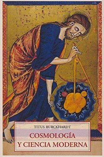 Cosmologia y ciencia moderna (Padma (olañeta)) por Titus Burckhardt