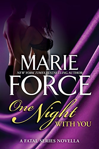 One Night With You: A Fatal Series Prequel Novella (The Fatal Series Book 0) (English Edition)