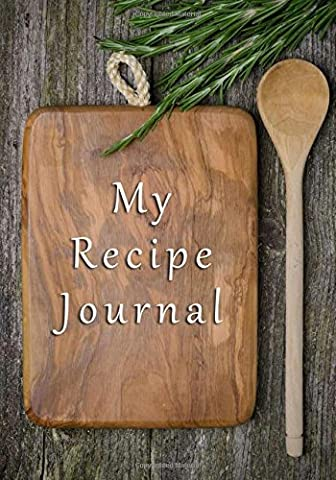 My Recipe Journal: Blank Cookbook, 7 x 10, 111