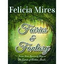 Fairies & Fantasy (The Lands of Elohan Book 1)