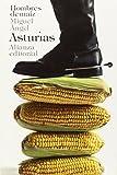 Hombres de maíz (El Libro De Bolsillo - Bibliotecas De Autor - Biblioteca Asturias)