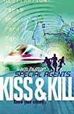 [(Kiss and Kill)] [By (author) Sam Hutton] published on (May, 2004)