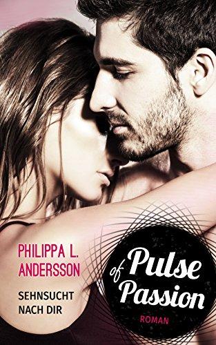 Buchseite und Rezensionen zu 'Pulse of Passion - Sehnsucht nach dir' von Philippa L. Andersson