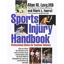 Sports Injury Handbook: Professional Advice for Amateur Athletes