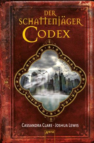 Buchseite und Rezensionen zu 'Der Schattenjäger-Codex' von Cassandra Clare