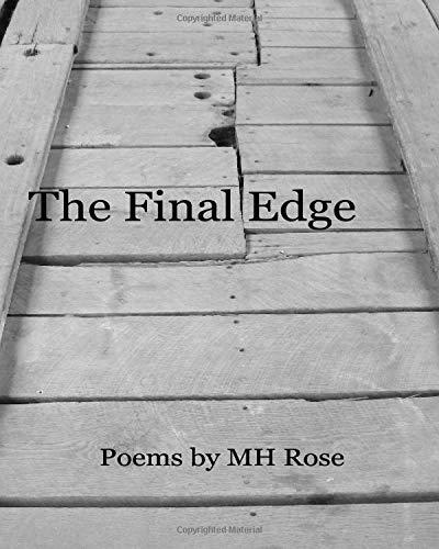 The Final Edge: Poems por M H Rose