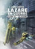 La légion: Lazare en guerre, T2