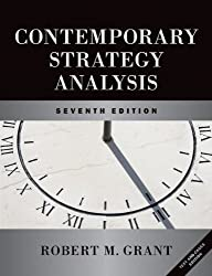 Contemporary Strategy Analysis and Cases: Text and Cases