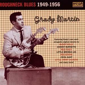 Roughneck Blues: 1949 - 1956
