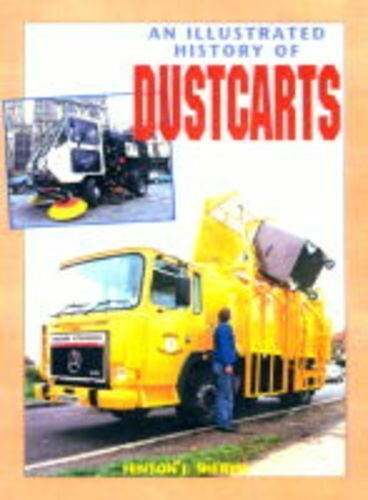 An Illustrated History of Dustcarts by Hinton J. Sheryn (2000-12-31)