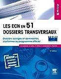 Les ECN en 51 dossiers transversaux - Tome 2 dossier 52 à 102