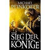 Sieg der Könige: Roman (Die Könige, Band 3)