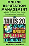 Online Reputation Management: A Guide...