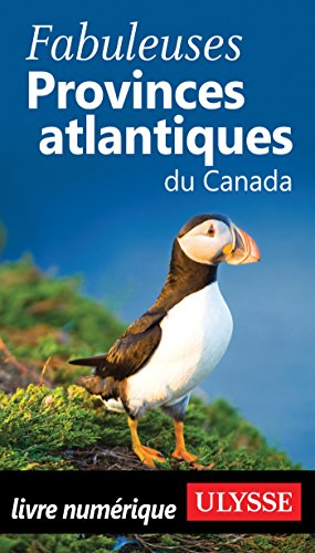 Descargar Libro Fabuleuses Provinces atlantiques du Canada de Collectif