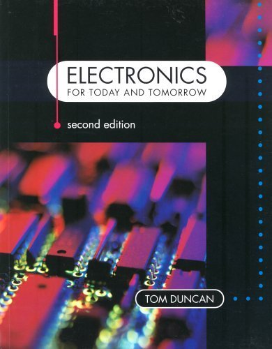 Electronics for Today and Tomorrow by Duncan, Tom (1997) Paperback