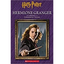 Harry Potter: Hermione Granger - Cinematic Guide