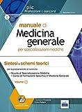 Manuale di medicina generale. Sintesi e schemi teorici (due volumi)