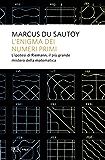 L'enigma dei numeri primi: L'ipotesi di Riemann, il più grande mistero della matematica (Saggi)