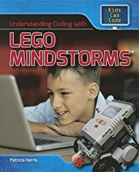 Understanding Coding with Lego Mindstorms (Kids Can Code) by Patricia Harris (2016-01-15)