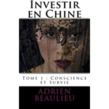 Investir en Chine : Conscience et Survie