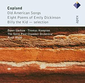 Copland: Old American Songs, Eight Poems By Emily Dickinson & Billy The Kid- Selections