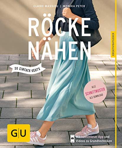 Röcke nähen: Lieblingsstücke für jede Gelegenheit (GU Kreativratgeber) - Stufenrock Nähen