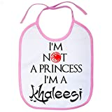 Bavoir Game of Thrones Jeu de Game of Thrones I am not a princess i am a khaleesi rose