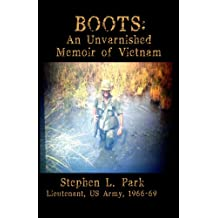 BOOTS: An Unvarnished Memoir of Vietnam (English Edition)