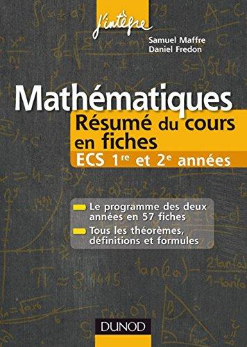 Mathématiques Résumé du cours en fiches ECS 1re et 2e années (7 - Les résumés du cours)