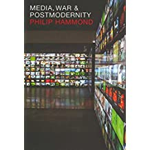 [Media, War and Postmodernity] (By: Philip Hammond) [published: December, 2007]