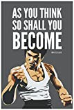 #6: Inephos Bruce Lee As You Think Quote Poster Art | Inspirational Posters For Room (12 x 18 inch)