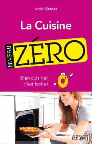 La cuisine, niveau zéro
