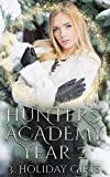 Holiday Gifts (Hunters' Academy Year 2 Book 3) (English Edition)
