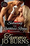 Seducing the Ruthless Rogue (The Rogue Agents Trilogy Book 2)