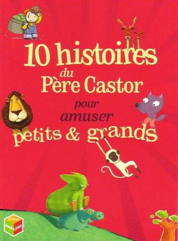 """<a href=""""/node/145277"""">10 histoires du pere castor pour amuser petits & grands.</a>"""
