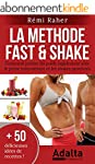 LA METHODE FAST & SHAKE : comment per...