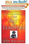The Art of Learning: An Inner Journey...