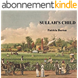 Sullah's Child (The Inheritance of Slavery Book 2) (English Edition)