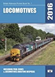Locomotives 2016: Including Pool Codes and Locomotives Awaiting Disposal (British Railways Pocket Books)