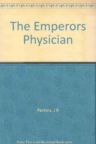 The emperor's physician,