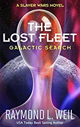 The Lost Fleet: Galactic Search: A Slaver Wars Novel