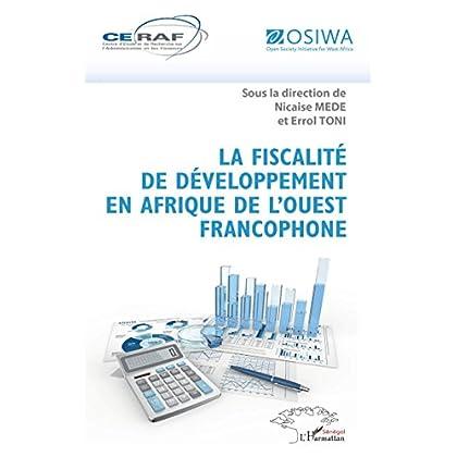 La fiscalité de développement en Afrique de l'Ouest francophone (Harmattan Sénégal)