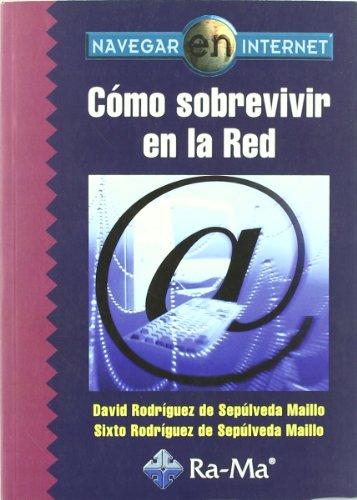 Navegar en Internet: Cómo sobrevivir en la Red