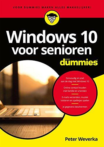 Windows 10 voor senioren voor Dummies (Dutch Edition) por Peter Weverka